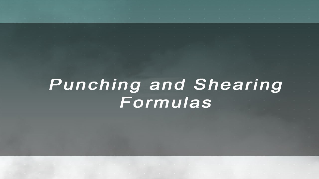 Punching/Shearing Formulas