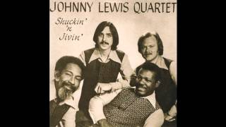 Johnny Lewis Quartet - Cissy Strut