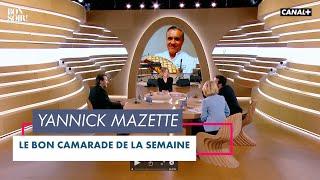 Le bon camarade : Yannick Mazette - Bonsoir! du 20/04 – CANAL+