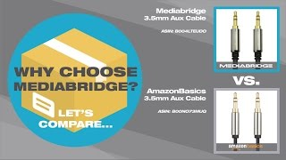 AmazonBasics 3.5mm Aux Cable vs Mediabridge 3.5mm Aux Cable