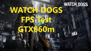 Watch Dogs_FPS Test_LENOVO Y50_GTX860m+Gameplay