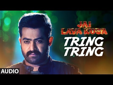 Tring Tring Song Lyrics From Jai Lava Kusa