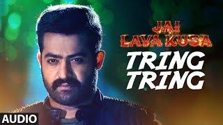 Tring Tring Full Song || Jai Lava Kusa Songs || Jr Ntr, Rashi Khanna, Nivetha || Devi Sri Prasad