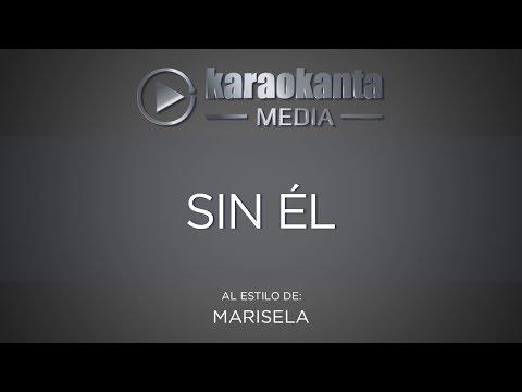 Karaokanta - Marisela - Sin él