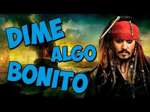 Dime Algo Bonito (Jack Sparrow) | El Demolako