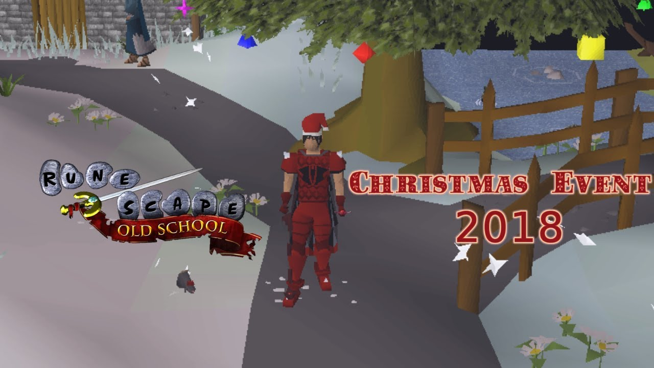 Runescape Old School Christmas Event 2020 Old School Runescape   Christmas Event 2018 Guide   YouTube