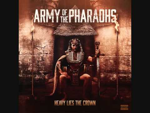 Army Of The Pharaohs 2014 -  Becoming the Absolute (Heavy Lies the Crown)