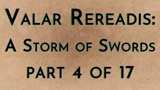 Valar Rereadis: ASOS - Part 4/17