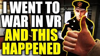 I went to war in VR and this happened