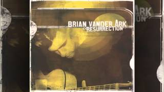 Brian Vander Ark - A Million Things