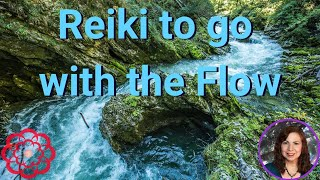 Reiki to go With the Flow