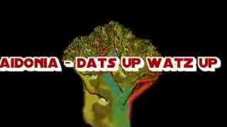 Sick tune Number 9 aidonia-dats up watz up