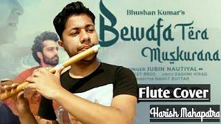 Bewafa Tera Muskurana   Flute Instrumental Cover   Jubin Nautiyal   Meet Bros   Harish Mahapatra