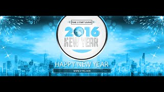 happy new year from 2sl start living in 2016