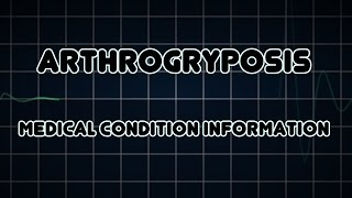 Arthrogryposis (Medical Condition)