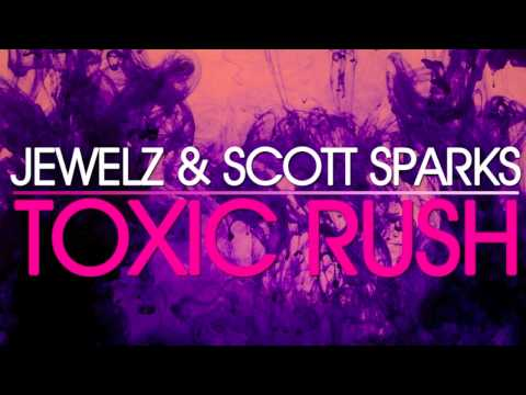 Jewelz & Scott Sparks - Toxic Rush [Flamingo Recordings]