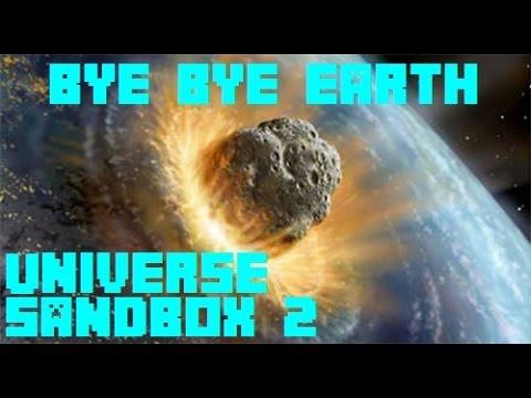 Universe Sandbox 2 - Bye Bye, Earth!