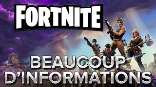 Fortnite #1 : BEAUCOUP D'INFORMATIONS