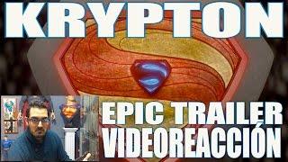 vuclip KRYPTON SERIE DE TV CANAL SYFY - EPIC TRAILER FIRST REACTION!!