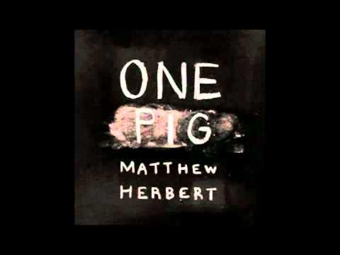 Matthew Herbert - August 2010
