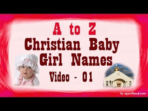 A to Z Chritian Baby Girl Names with Meanings - 01