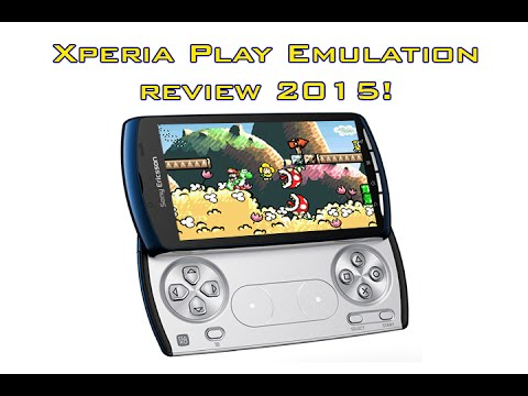 Xperia Play Emulation Review - 2015