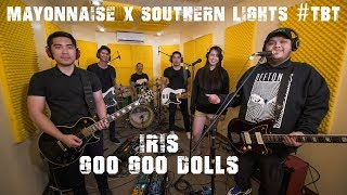 Download Video Iris - Goo Goo Dolls | Mayonnaise x Southern Lights #TBT MP3 3GP MP4