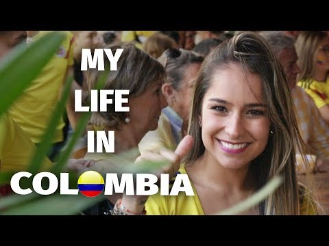 MY LIFE IN COLOMBIA