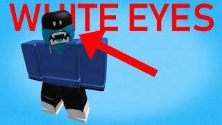 HOW TO GET WHITE GLOWING EYES ON ROBLOX!