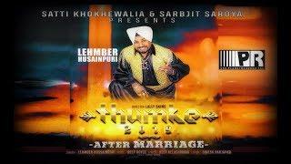 After Marriage | Lehmber Husainpuri | Deep Royce | Deep Allachouria | Thumke 2019