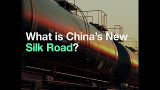 What is China's New Silk Road?