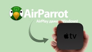 AirParrot, Airplay с любого компьютера. Даже Windows!(, 2012-12-09T02:00:30.000Z)