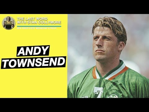 The Last Word with Stan Collymore - Andy Townsend Interview
