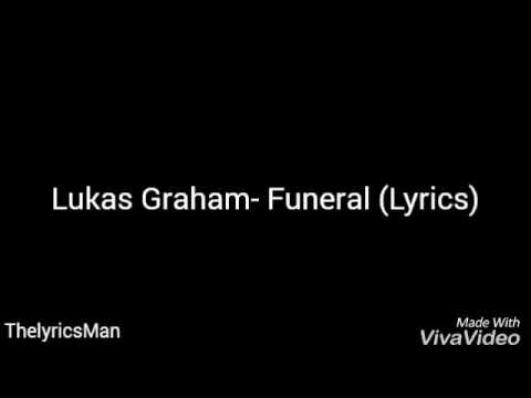 Funeral by Lukas Graham (lyrics)