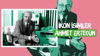 İkon İsimler - Ahmet Ertegün