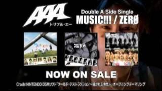 AAA / MUSIC!!! / ZERO(TV SPOT)