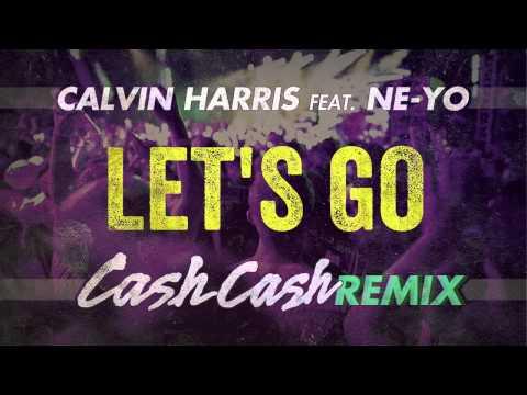 Calvin Harris feat. Ne-Yo - Let's Go (Cash Cash Remix)
