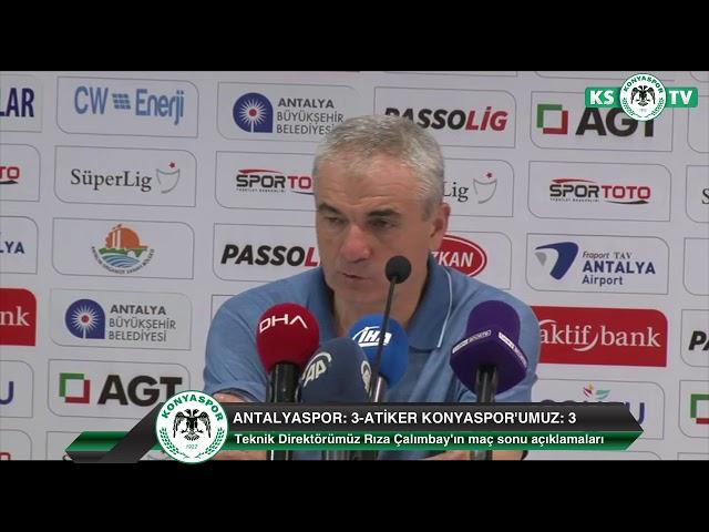 Teknik Direktörümüz Rıza Çalımbay'ın Antalyaspor maçı sonrası açıklamaları