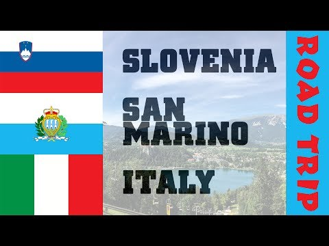 Slovenia, San Marino and Italy Road Trip - Travel Vlog