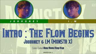 Joohoney & I.M (MONSTA X (몬스타엑스)) - Intro : The Flow Beg…