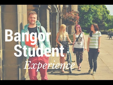 The Bangor Student Experience