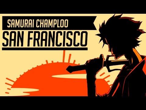 Samurai Champloo - San Francisco [HQ] Lyrics