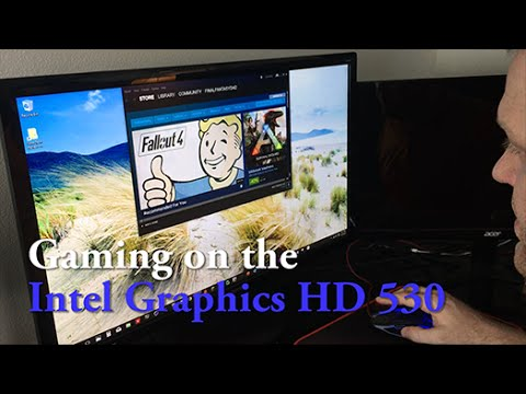 Episode 6 - Gaming on the Intel HD Graphics 530