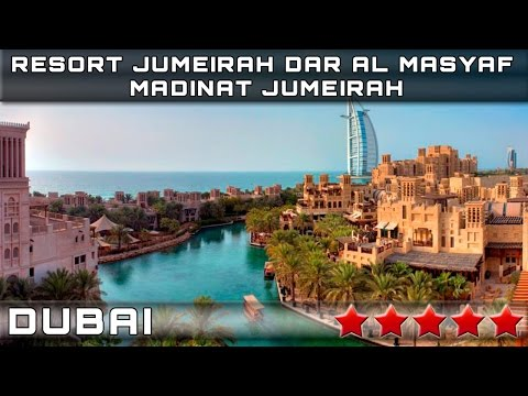 RESORT JUMEIRAH DAR AL MASYAF - MADINAT JUMEIRAH 5* | DUBAI, UNITED ARAB EMIRATES