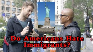 Do Americans Hate Immigrants?