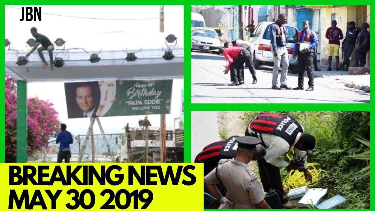 JAMAICA Breaking News May 30 2019/JBN |Shower Man K!ll3d| Video Maker Alive & Well | Buju Helps|