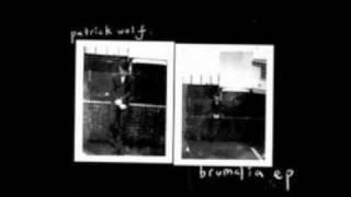 Bitten - Patrick Wolf