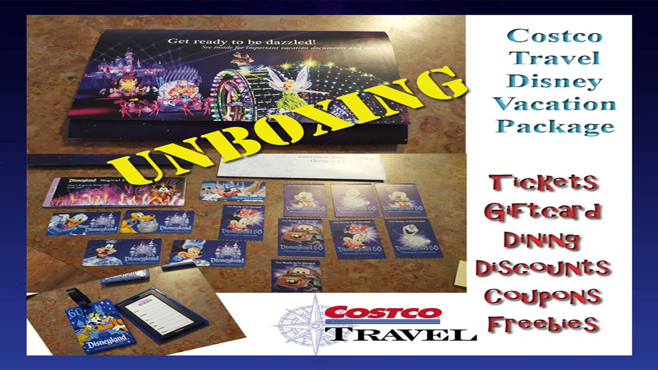 UNBOXING Costco Travel Disneyland Vacation Package YouTube - Costoc travel