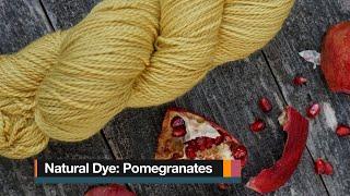 Natural Dye: Pomegranates!
