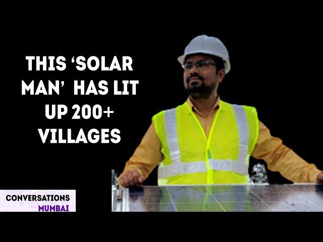 The Solar Man of India | Sachin Shigwan | Conversations Mumbai